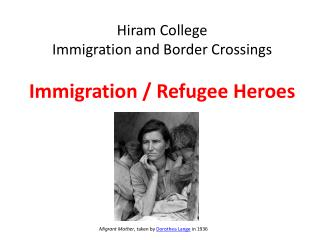 Hiram College Immigration and Border Crossings  Immigration