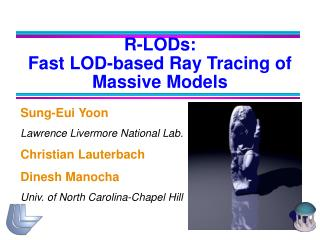 R-LODs:  Fast LOD-based Ray Tracing of Massive Models