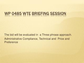 WP 0485 WTE Briefing session