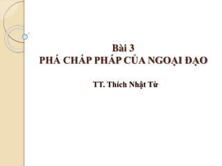 B i 3 PH  CHP PH P CA NGOI  O