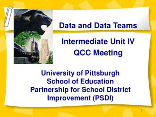 University of Pittsburgh School of Education Partnership for School District Improvement PSDI