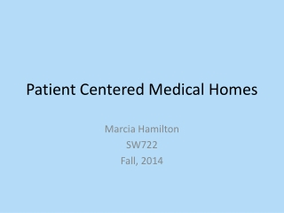 The Patient Centered Medical
