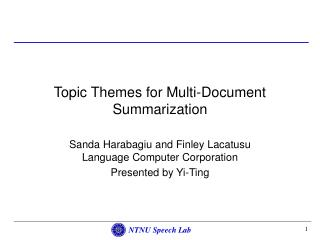 Topic Themes for Multi-Document Summarization