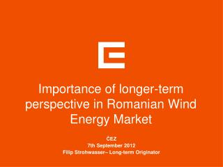 Importance of longer-term perspective in Romanian Wind Energy Market