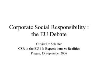 Corporate Social Responsibility : the EU Debate