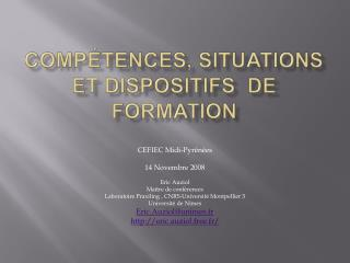 Comp tences, situations et dispositifs  de formation
