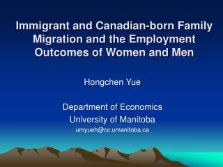 Immigrant and Canadian-born Family Migration and the Employment Outcomes of Women and Men
