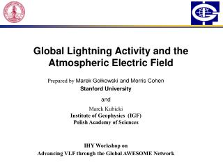 Global Lightning Activity and the Atmospheric Electric Field