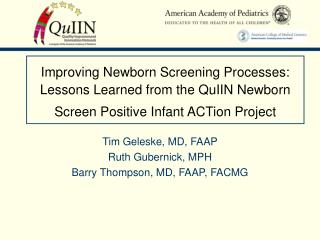 Improving Newborn Screening Processes: Lessons Learned from the QuIIN Newborn Screen Positive Infant ACTion Project