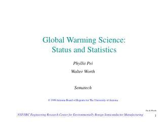 Global Warming Science: Status and Statistics