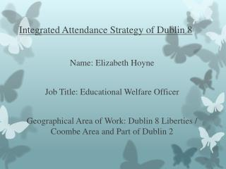 Integrated Attendance Strategy of Dublin 8