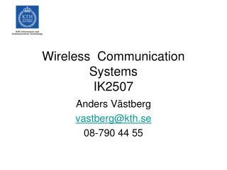 Wireless  Communication Systems IK2507