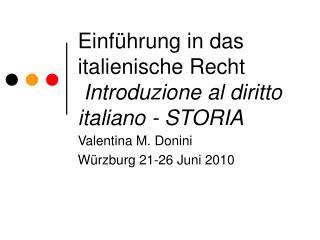 Einf hrung in das  italienische Recht  Introduzione al diritto italiano - STORIA