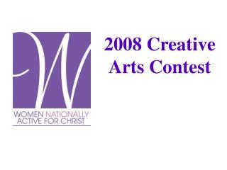 2008 Creative Arts Contest