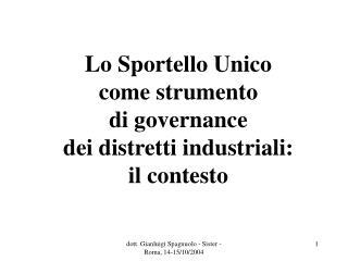 Lo Sportello Unico  come strumento  di governance  dei distretti industriali: il contesto
