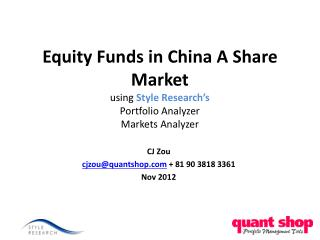 Equity Funds in China A Share Market using Style Research s  Portfolio Analyzer Markets Analyzer