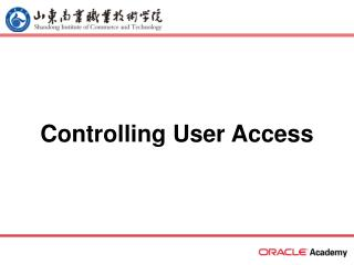 Controlling User Access