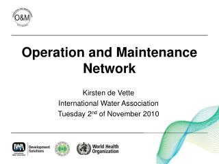 Operation and Maintenance Network