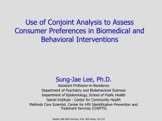 Use of Conjoint Analysis to Assess Consumer Preferences in Biomedical and Behavioral Interventions