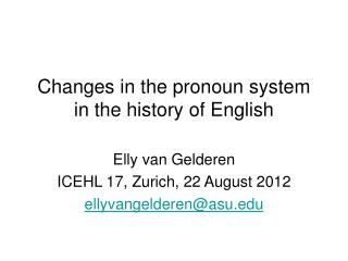 Changes in the pronoun system in the history of English
