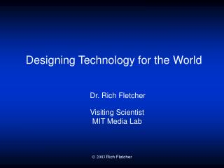 Designing Technology for the World