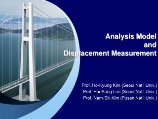 Analysis Model  and  Displacement Measurement