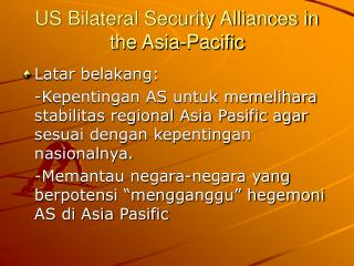 US Bilateral Security Alliances in the Asia-Pacific