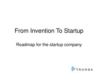 From Invention To Startup