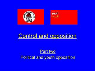 Control and opposition