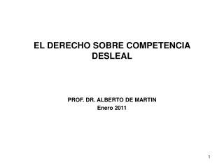 EL DERECHO SOBRE COMPETENCIA DESLEAL