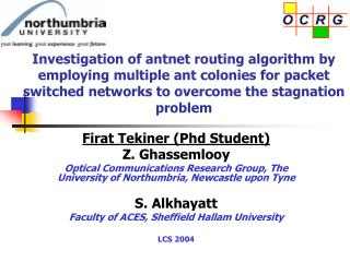 Investigation of antnet routing algorithm by employing multiple ant colonies for packet switched networks to overcome th