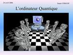 L ordinateur Quantique