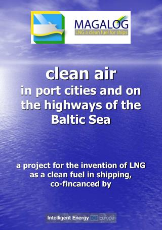 Clean air  in port cities and on the highways of the Baltic Sea