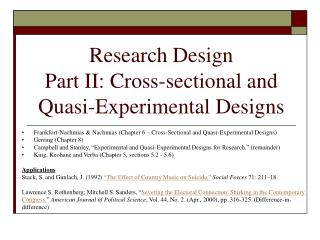 Research Design  Part II: Cross-sectional and Quasi-Experimental Designs