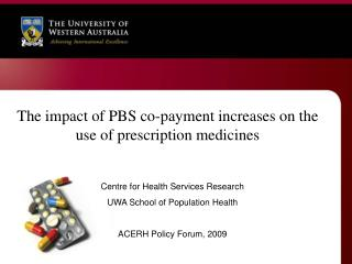 The impact of PBS co-payment increases on the use of prescription medicines
