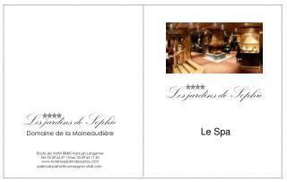Les jardins de Sophie  Domaine de la Moineaudi re   Route de Valtin 88400 Xonrupt-Longemer T l: 03 29 63 37 11Fax: 03 29