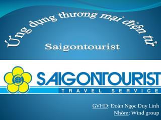 GVHD:  o n Ngc Duy Linh Nho m: Wind group