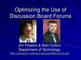 Optimizing the Use of Discussion Board Forums