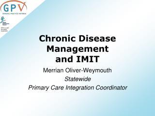 Chronic Disease Management  and IMIT