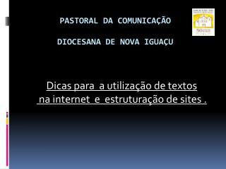 Pastoral da comunica  o  Diocesana de nova igua u