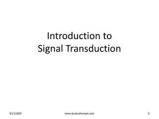 Introduction to  Signal Transduction