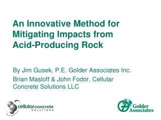 An Innovative Method for Mitigating Impacts from  Acid-Producing Rock