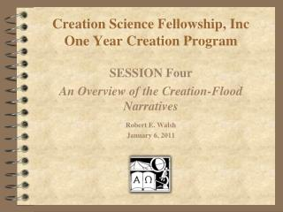 Creation Science Fellowship, Inc One Year Creation Program