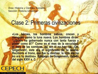 Clase 2: Primeras civilizaciones