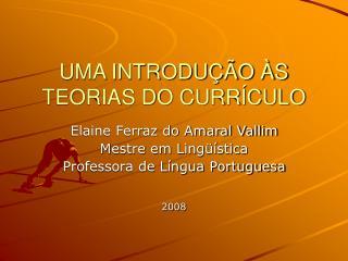 UMA INTRODU  O  S TEORIAS DO CURR CULO