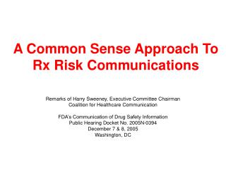 A Common Sense Approach To Rx Risk Communications