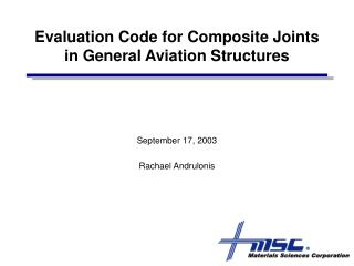Evaluation Code for Composite Joints in General Aviation Structures