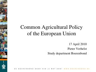 Common Agricultural Policy  of the European Union