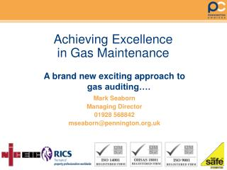 Achieving Excellence in Gas Maintenance