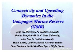 Connectivity and Upwelling Dynamics In the  Galapagos Marine Reserve GMR